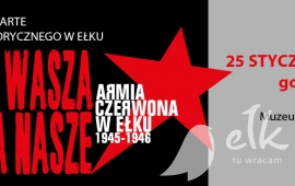 Lecture: the Earth your, our trophies. The Red Army in Elk 1945-1946