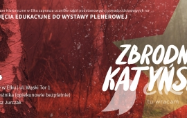 "Educational activities for the exhibition: ""Katyn"""